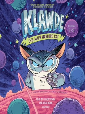 cover image of Klawde: Evil Alien Warlord Cat, Books 1-2